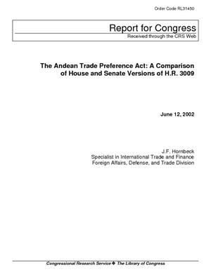 The Andean Trade Preference Act: A Comparison of House and Senate Versions of H.R. 3009