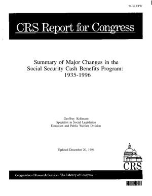 Summary of Major Changes in the Social Security Cash Benefits Program: 1935-1996