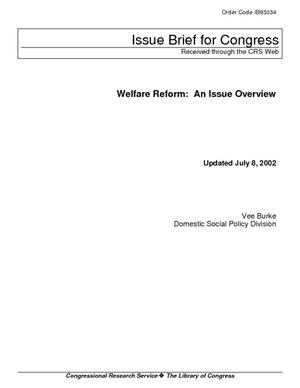 Welfare Reform: An Issue Overview