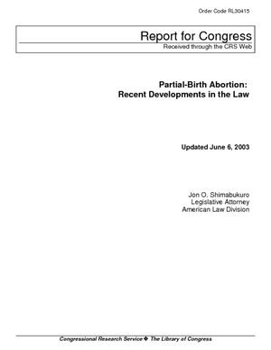 Partial-Birth Abortion: Recent Developments in the Law