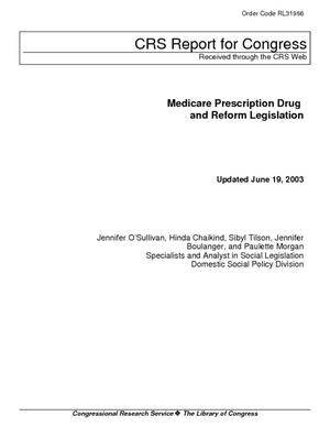 Medicare Prescription Drug and Reform Legislation