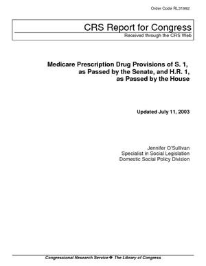 Medicare Prescription Drug Provisions of S.1, as Passed by the Senate, and H.R. 1, as Passed by the House