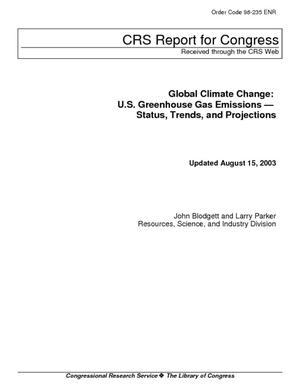 Global Climate Change: U.S. Greenhouse Gas Emissions - Status, Trends, and Projections