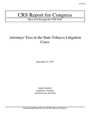 Attorneys' Fees in the State Tobacco Litigation Cases