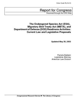 The Endangered Species Act (ESA), Migratory Bird Treaty Act (MBTA), and Department of Defense (DOD) Readiness Activities: Current Law and Legislative Proposals