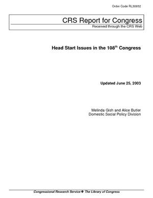 Head Start Issues in the 108th Congress