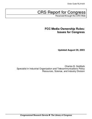 FCC Media Ownership Rules: Issues for Congress