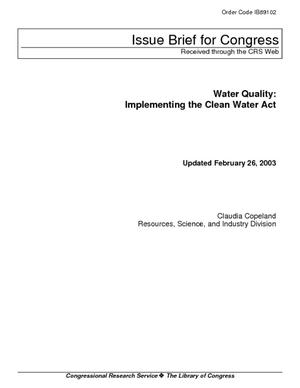 Water Quality: Implementing the Clean Water Act