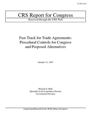 Fast Track for Trade Agreements: Procedural Controls for Congress and Proposed Alternatives