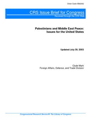 Palestinians and Middle East Peace: Issues for the United States