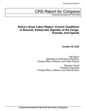 Africa's Great Lakes Region: Current Conditions in Burundi, Democratic Republic of the Congo, Rwanda, and Uganda