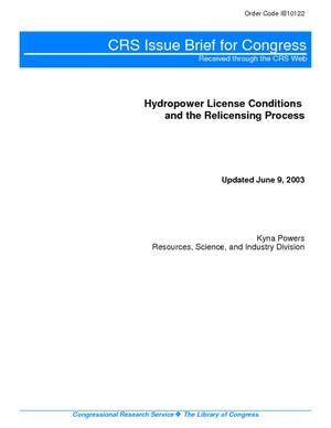 Hydropower License Conditions and the Relicensing Process