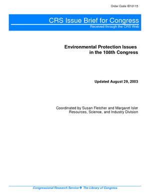 Environmental Protection Issues in the 108th Congress