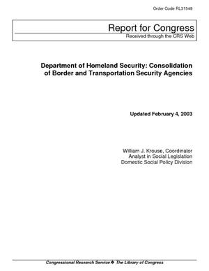 Department of Homeland Security: Consolidation of Border and Transportation Security Agencies