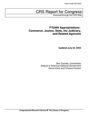 Appropriations for FY2004: Commerce, Justice, State, the Judiciary, and Related Agencies