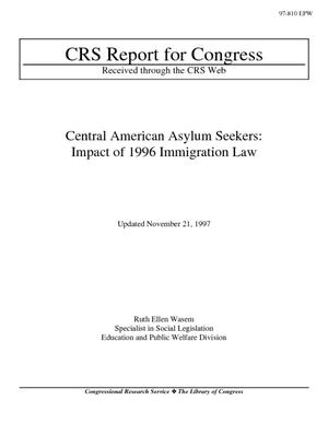Central American Asylum Seekers: Impact of 1996 Immigration Law