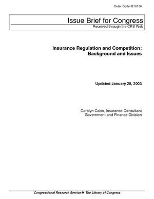 Insurance Regulation and Competition: Background and Issues
