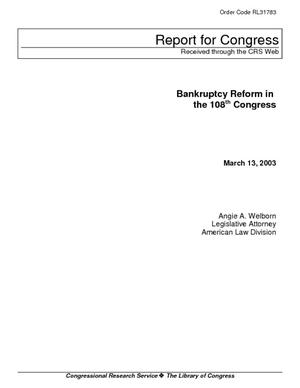 Bankruptcy Reform in the 108th Congress