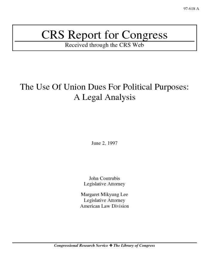 The Use of Union Dues for Political Purposes: A Legal