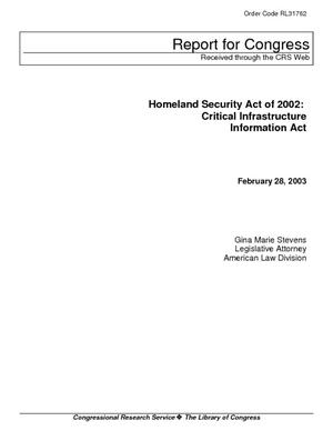 Homeland Security Act of 2002: Critical Infrastructure Information Act