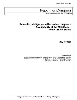 Domestic Intelligence in the United Kingdom: Applicability of the MI-5 Model to the United States