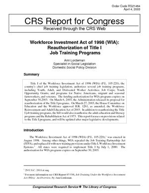 Workforce Investment Act of 1998 (WIA): Reauthorization of Title I Job Training Programs