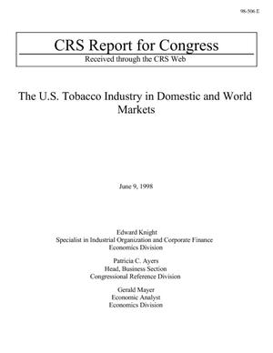 The U.S. Tobacco Industry in Domestic and World Markets