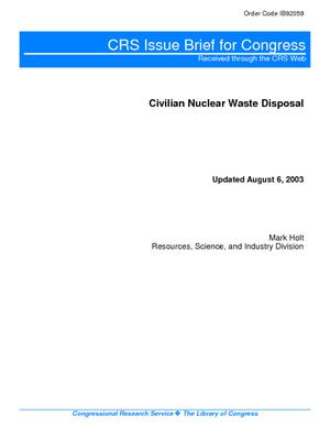 Civilian Nuclear Waste Disposal