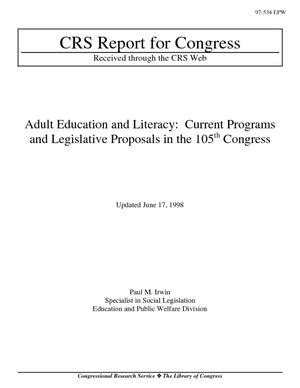 Adult Education and Literacy: Current Programs and Legislative Proposals in the 105th Congress