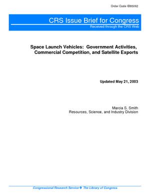 Space Launch Vehicles: Government Activities, Commercial Competition, and Satellite Exports