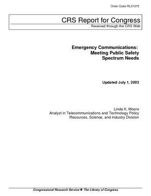 Emergency Communications: Meeting Public Safety Spectrum Needs