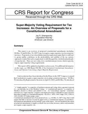Super-Majority Voting Requirement for Tax Increases: An Overview of Proposals for a Constitutional Amendment