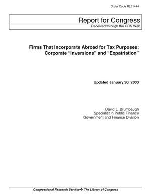 "Firms That Incorporate Abroad for Tax Purposes: Corporate ""Inversions"" and ""Expatriation"""