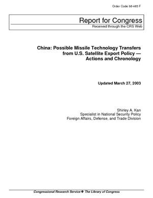 China: Possible Missile Technology Transfers from U.S. Satellite Export Policy - Actions and Chronology
