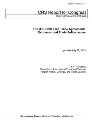 The U.S.-Chile Free Trade Agreement: Economic and Trade Policy Issues
