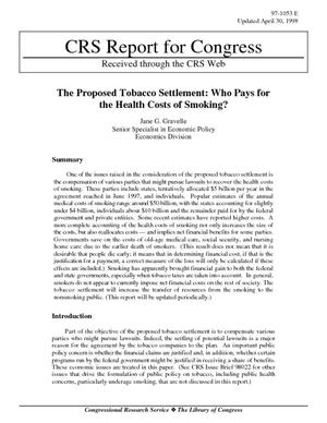 The Proposed Tobacco Settlement: Who Pays for the Health Costs of Smoking?