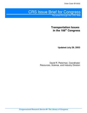 Transportation Issues in the 108th Congress
