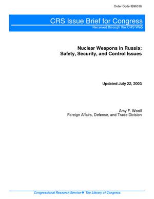 Nuclear Weapons in Russia: Safety, Security, and Control Issues