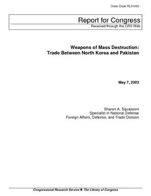 Weapons of Mass Destruction: Trade Between North Korea and Pakistan
