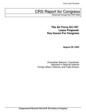 The Air Force KC-767 Tanker Lease Proposal: Key Issues for Congress