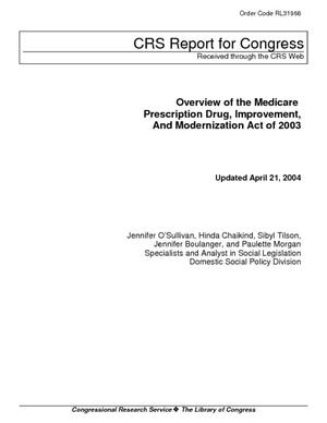 Overview of the Medicare Prescription Drug, Improvement, and Modernization Act of 2003