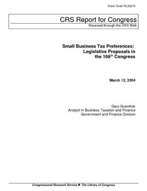 Small Business Tax Preferences: Legislative Proposals in the 108th Congress