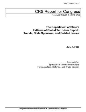 The Department of State's Patterns of Global Terrorism Report: Trends, State Sponsors, and Related Issues