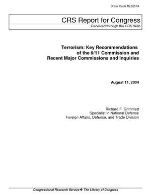 Terrorism: Key Recommendations of the 9/11 Commission and Recent Major Commissions and Inquiries