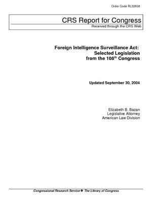 Foreign Intelligence Surveillance Act: Selected Legislation from the 108th Congress