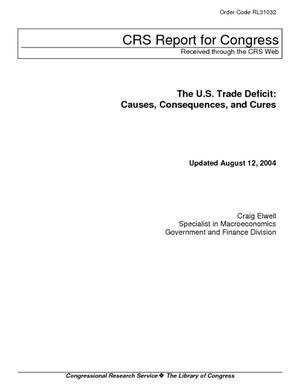 The U.S. Trade Deficit: Causes, Consequences, and Cures