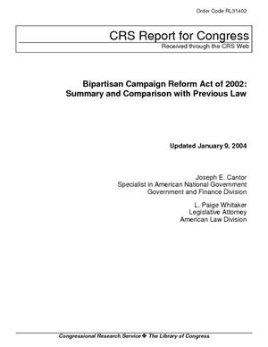 Bipartisan Campaign Reform Act of 2002: Summary and Comparison with Previous Law