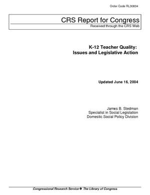 K-12 Teacher Quality: Issues and Legislative Action