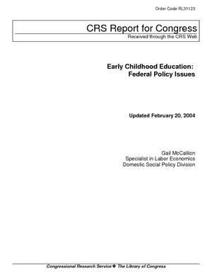 Early Childhood Education: Federal Policy Issues