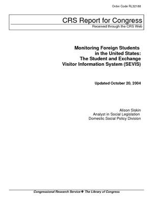 Monitoring Foreign Students in the United States: The Student and Exchange Visitor Information System (SEVIS)